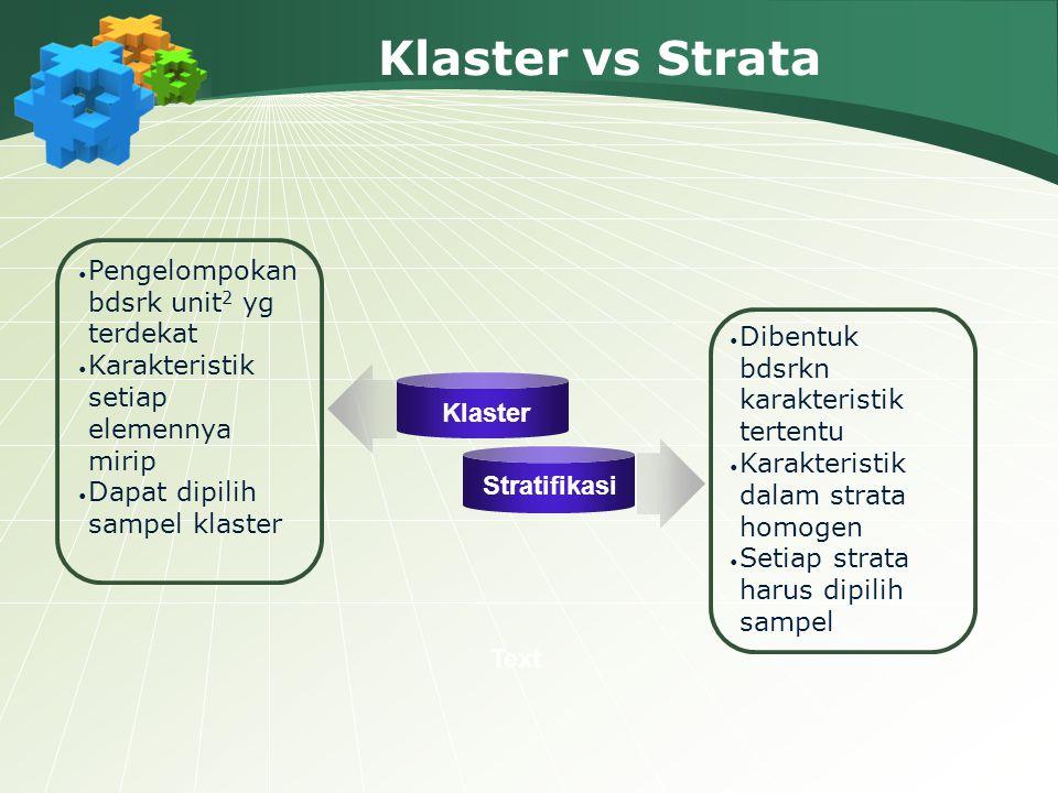 Klaster vs Strata Pengelompokan bdsrk unit2 yg terdekat