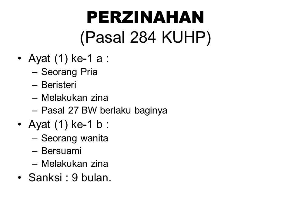 PERZINAHAN (Pasal 284 KUHP)
