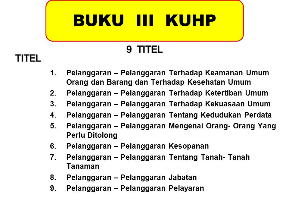 BUKU III KUHP 9 TITEL TITEL