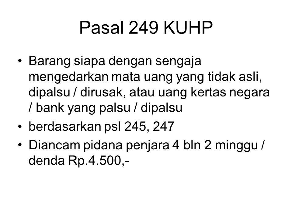 Pasal 249 KUHP