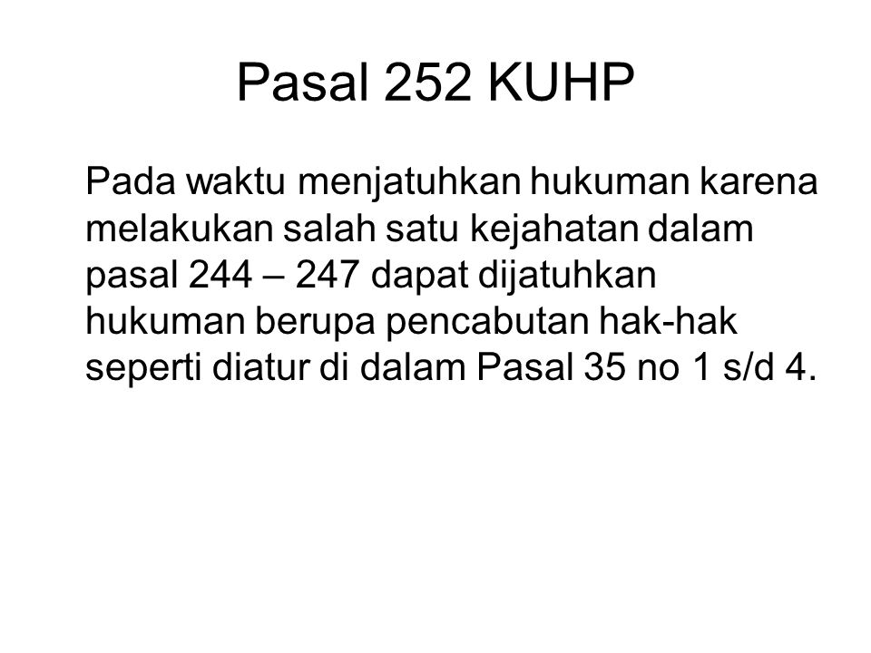 Pasal 252 KUHP