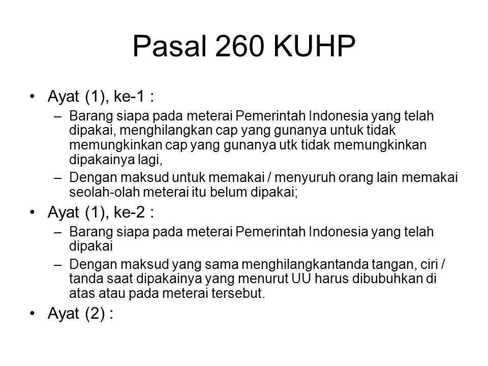 Pasal 260 KUHP Ayat (1), ke-1 : Ayat (1), ke-2 : Ayat (2) :