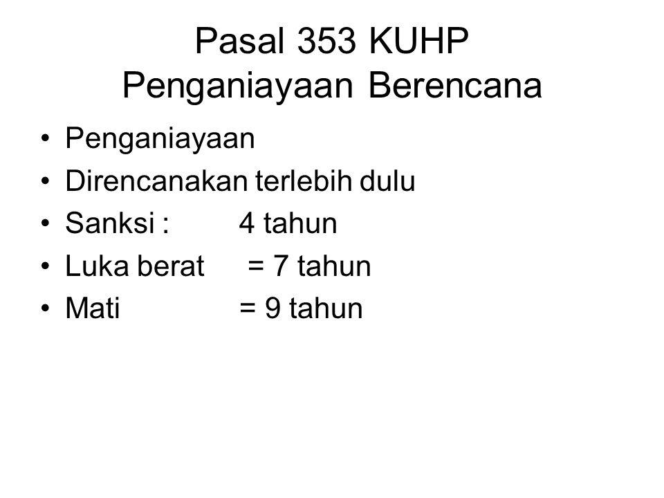 Pasal 353 KUHP Penganiayaan Berencana
