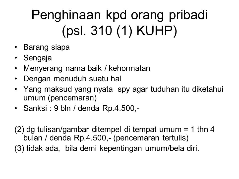 Penghinaan kpd orang pribadi (psl. 310 (1) KUHP)