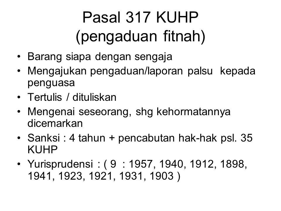 Pasal 317 KUHP (pengaduan fitnah)