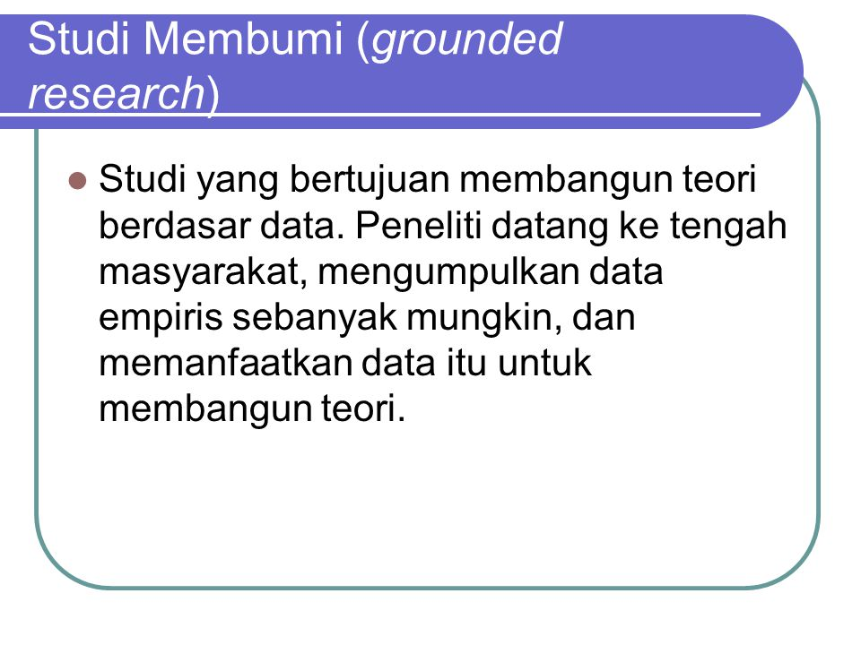 Studi Membumi (grounded research)
