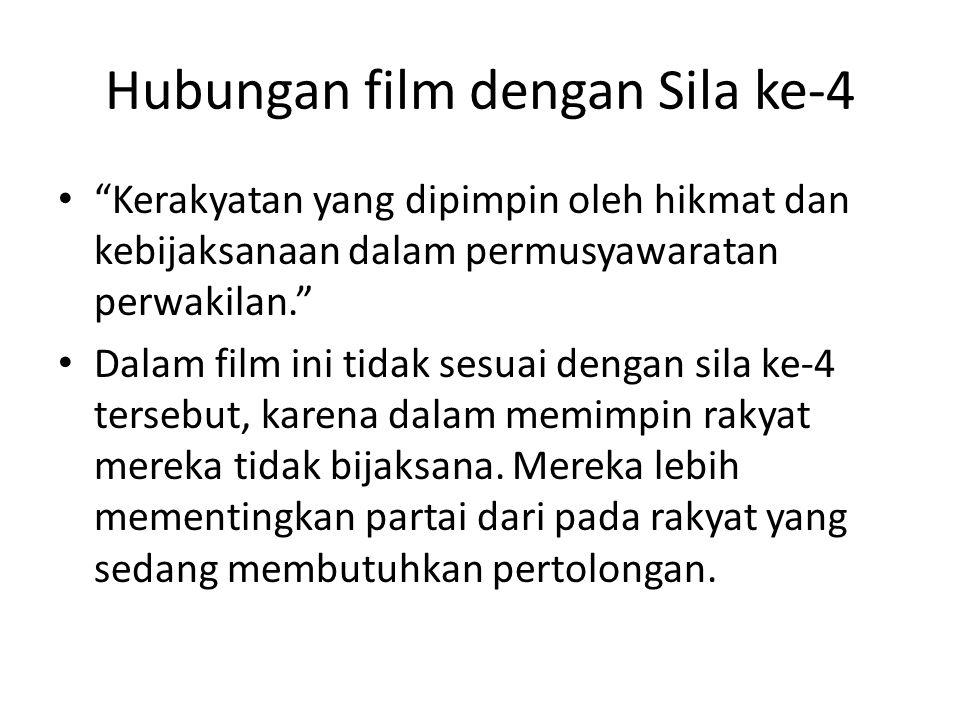 Hubungan film dengan Sila ke-4