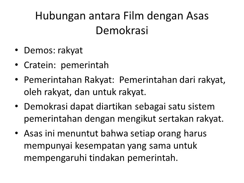 Hubungan antara Film dengan Asas Demokrasi