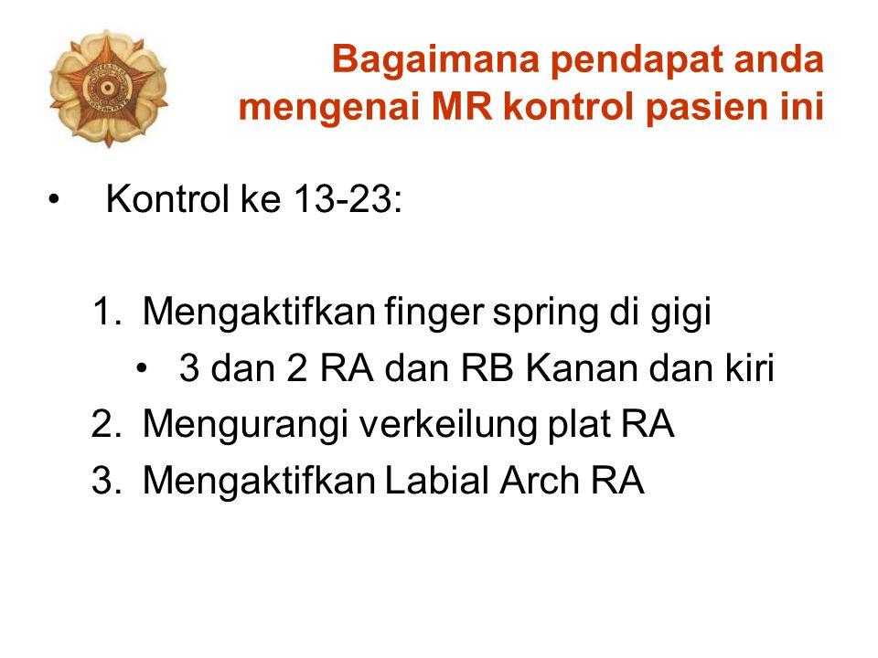 Bagaimana pendapat anda mengenai MR kontrol pasien ini