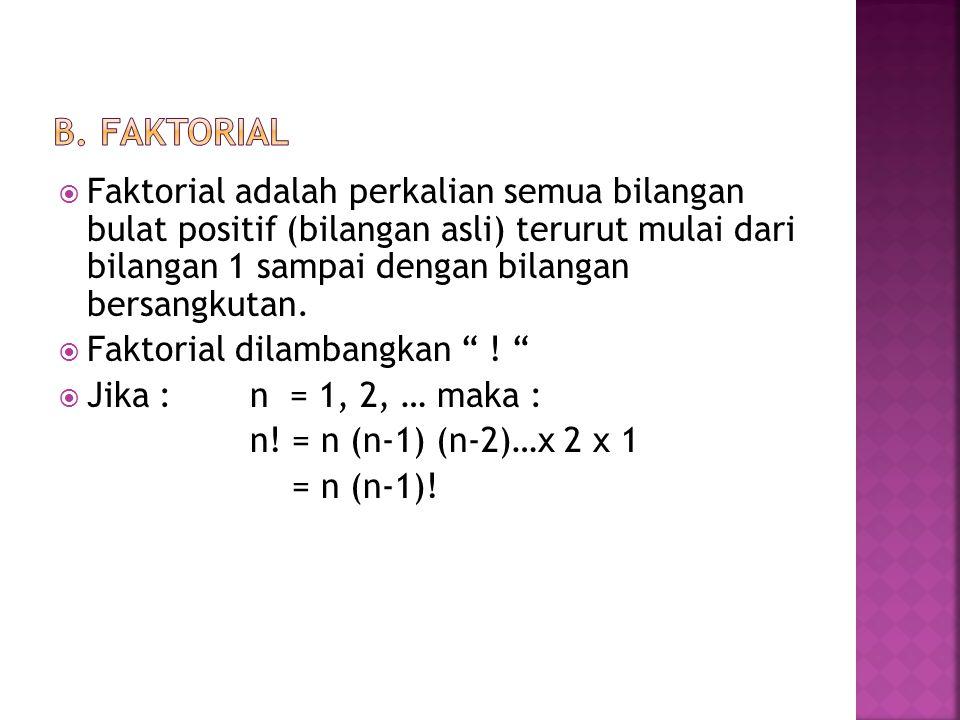 b. Faktorial
