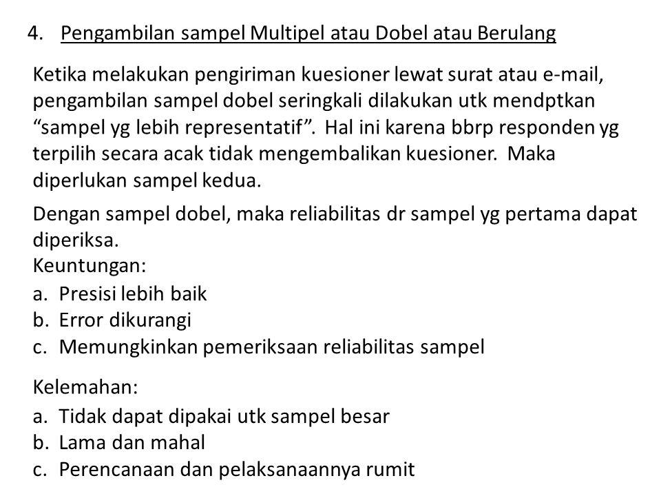 Pengambilan sampel Multipel atau Dobel atau Berulang
