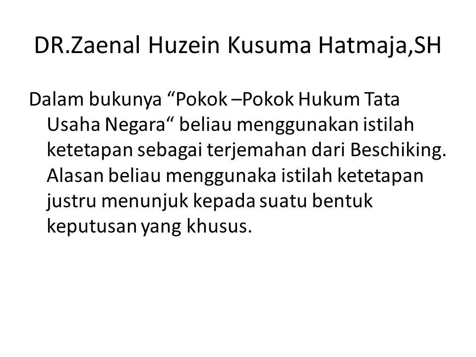 DR.Zaenal Huzein Kusuma Hatmaja,SH