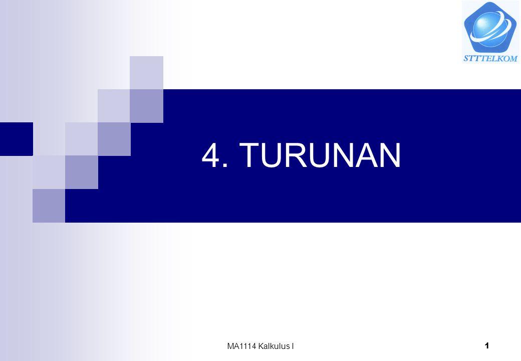 4. TURUNAN MA1114 Kalkulus I