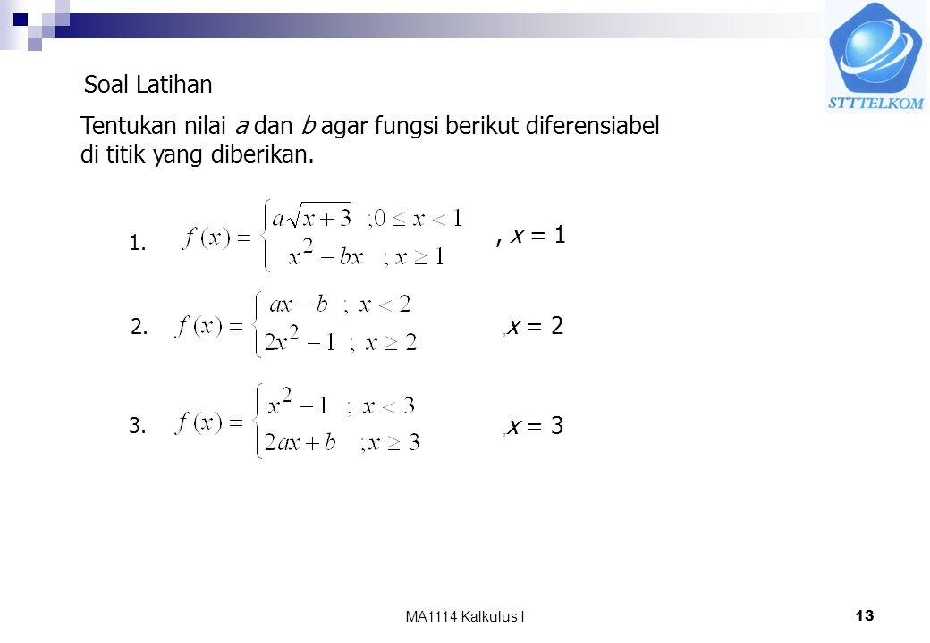 Tentukan nilai a dan b agar fungsi berikut diferensiabel
