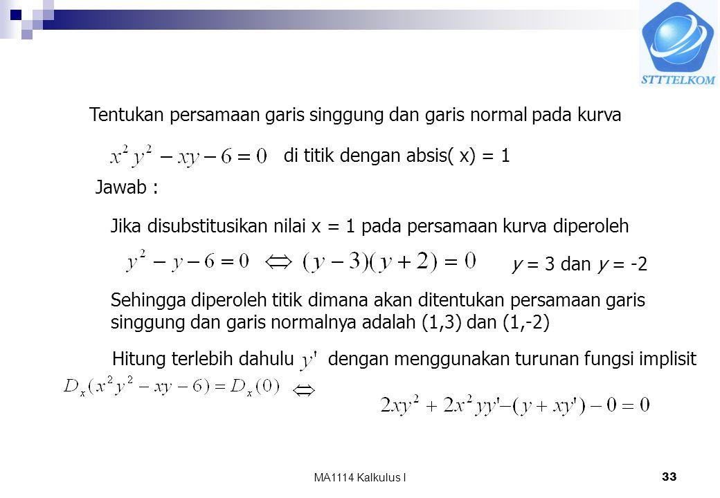 Tentukan persamaan garis singgung dan garis normal pada kurva