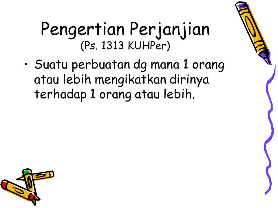 Pengertian Perjanjian (Ps. 1313 KUHPer)