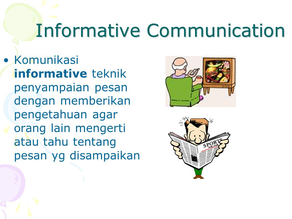 Informative Communication
