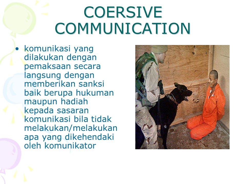 COERSIVE COMMUNICATION