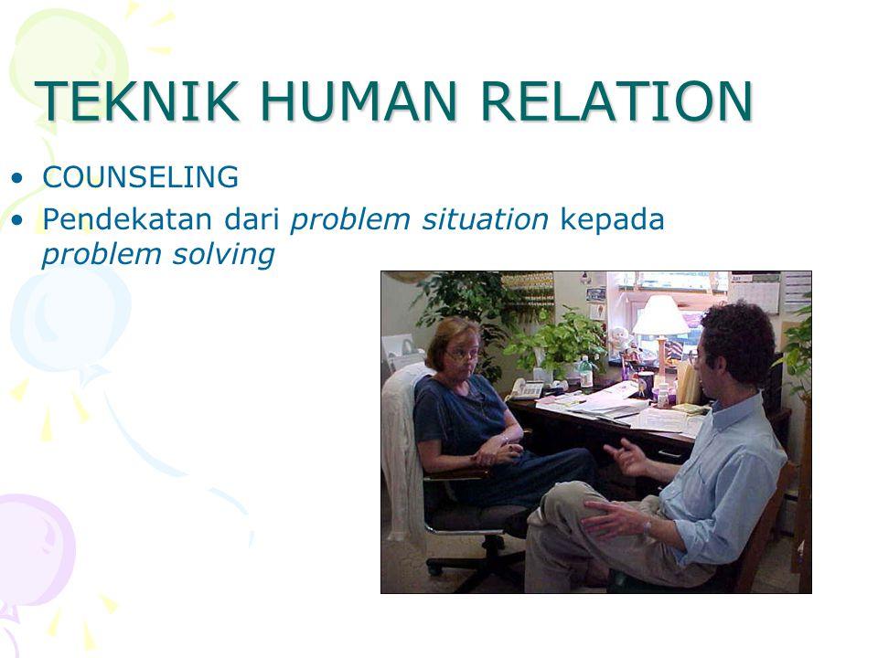 TEKNIK HUMAN RELATION COUNSELING