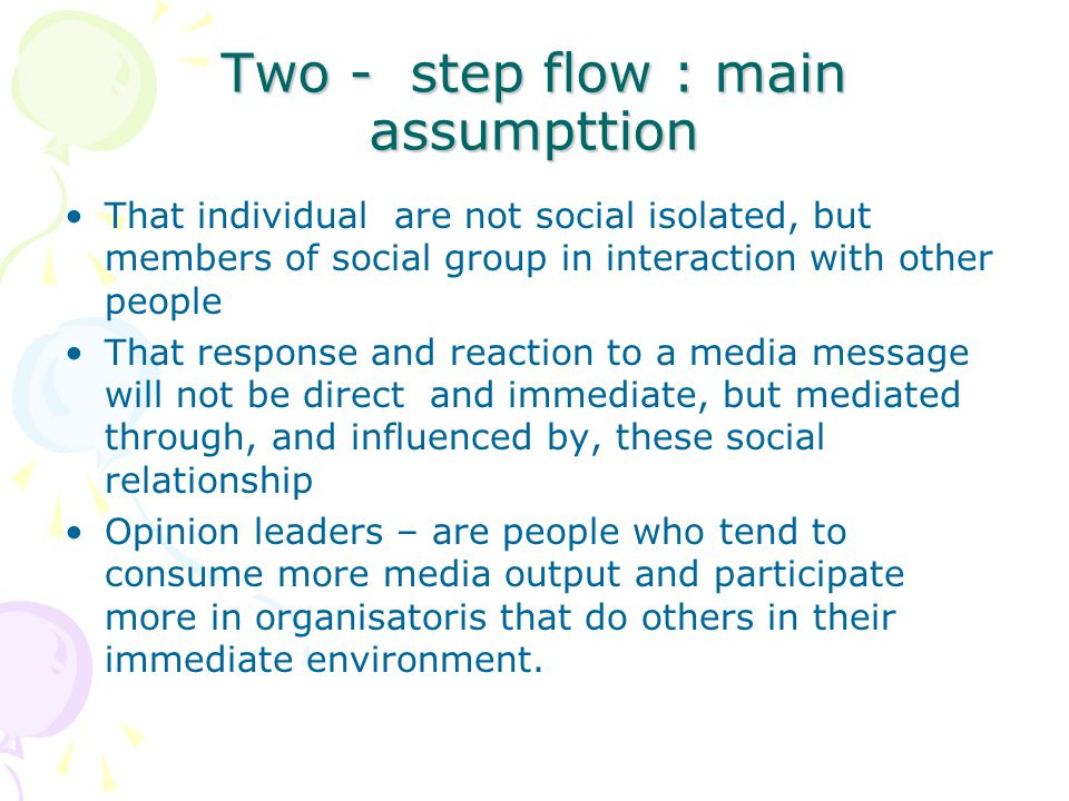 Two - step flow : main assumpttion