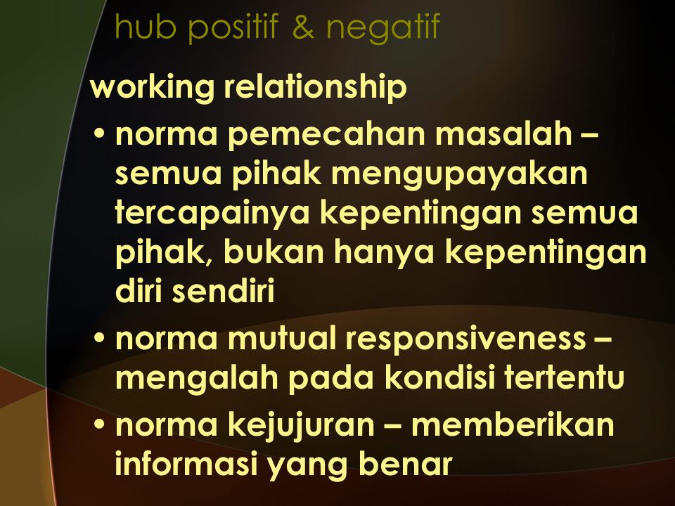 hub positif & negatif working relationship