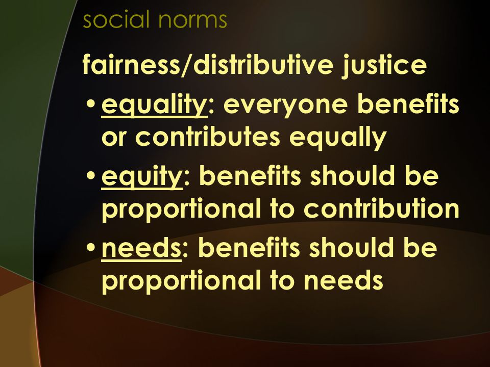 fairness/distributive justice