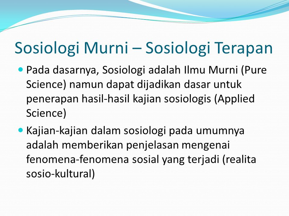 Sosiologi Murni – Sosiologi Terapan