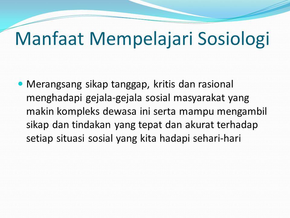 Manfaat Mempelajari Sosiologi