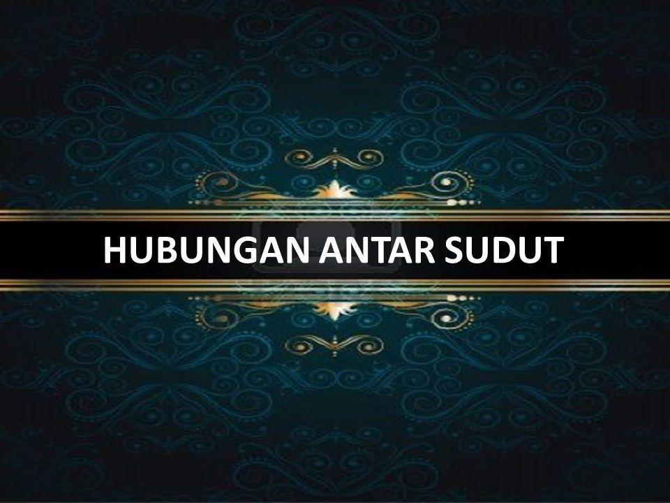 HUBUNGAN ANTAR SUDUT