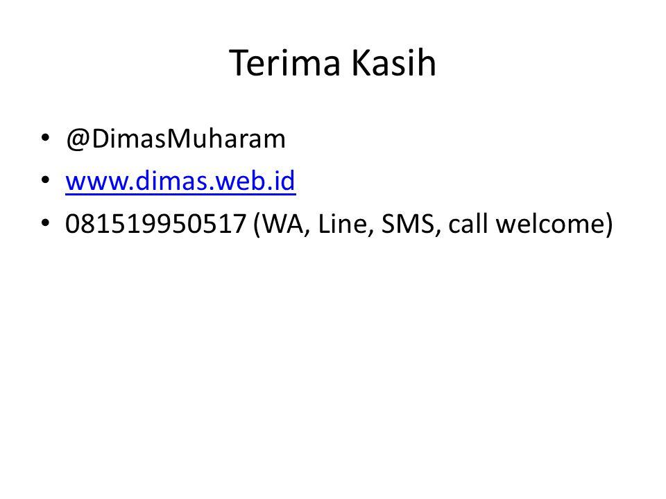 Terima Kasih @DimasMuharam www.dimas.web.id