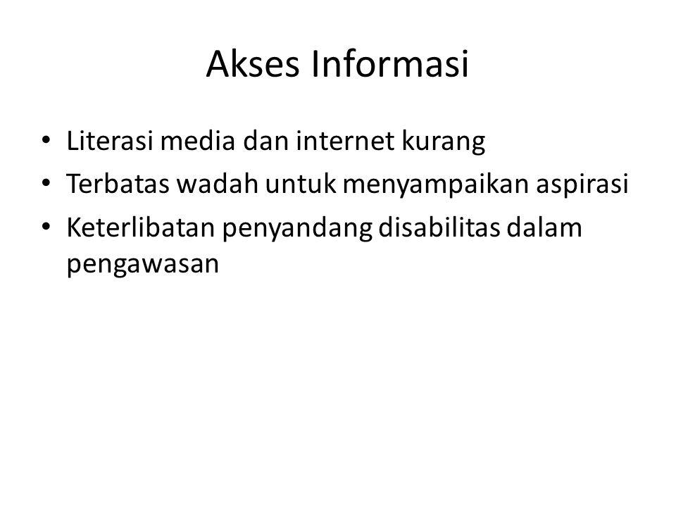 Akses Informasi Literasi media dan internet kurang