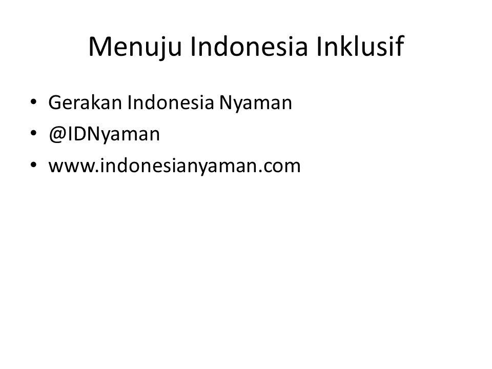 Menuju Indonesia Inklusif