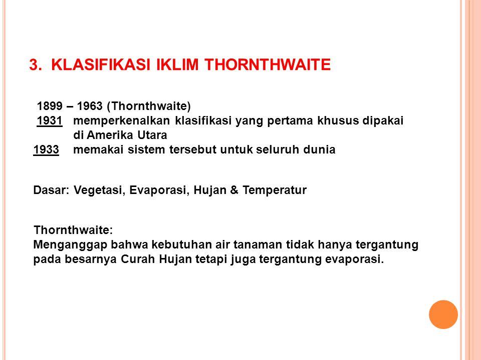 3. KLASIFIKASI IKLIM THORNTHWAITE