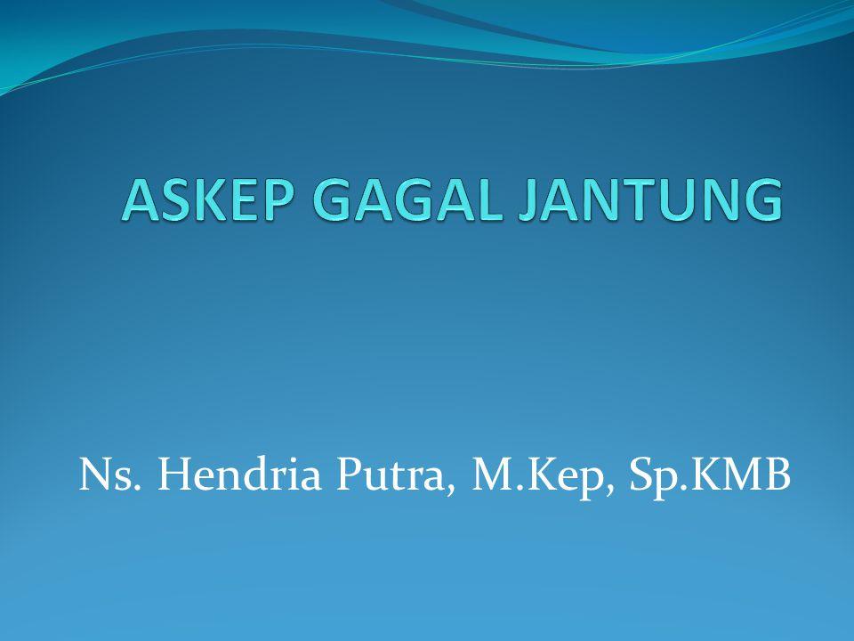 Ns. Hendria Putra, M.Kep, Sp.KMB