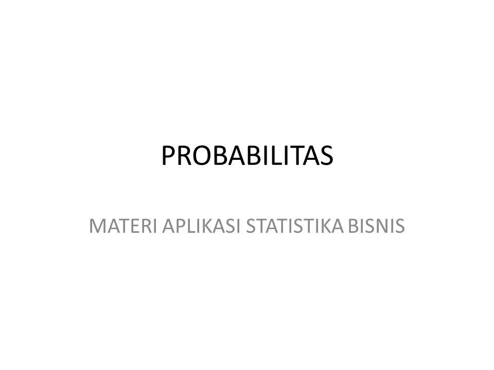 MATERI APLIKASI STATISTIKA BISNIS