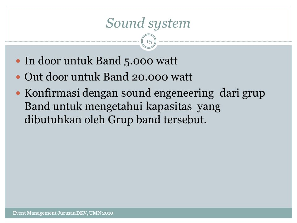 Sound system In door untuk Band 5.000 watt