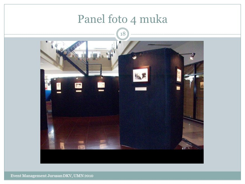 Panel foto 4 muka Event Management Jurusan DKV, UMN 2010