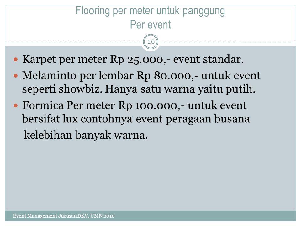 Flooring per meter untuk panggung Per event