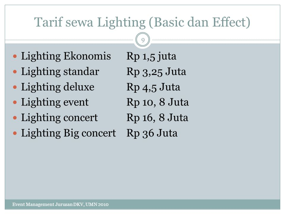 Tarif sewa Lighting (Basic dan Effect)