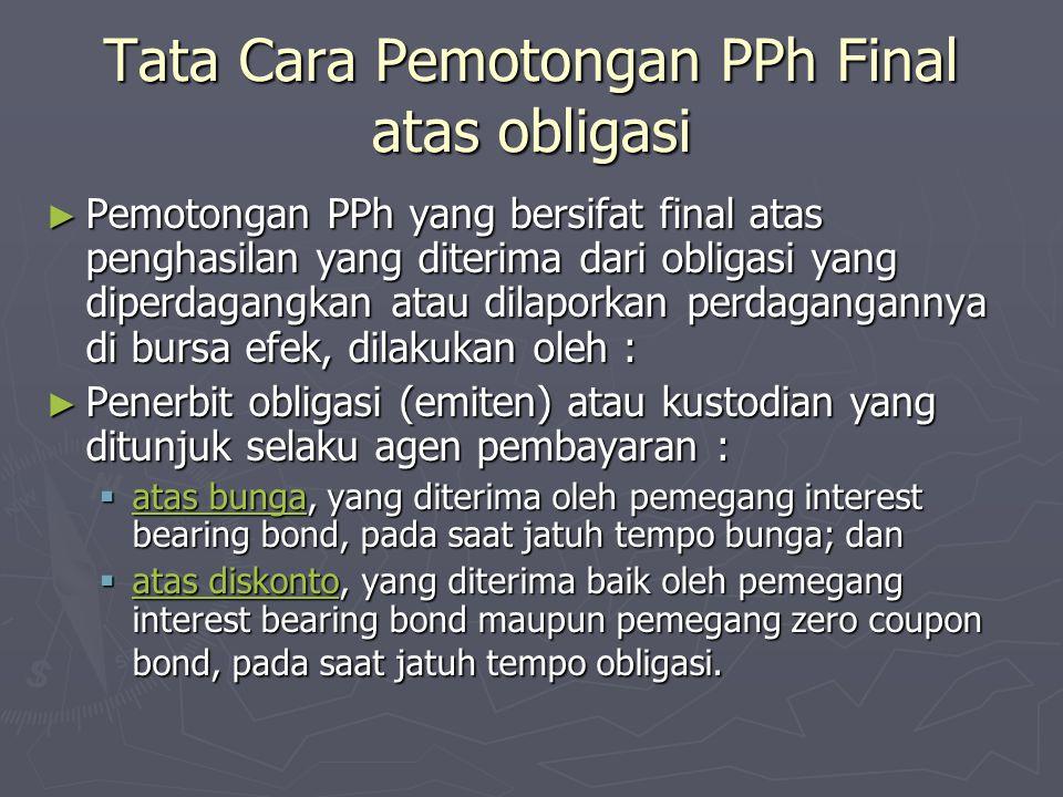 Tata Cara Pemotongan PPh Final atas obligasi