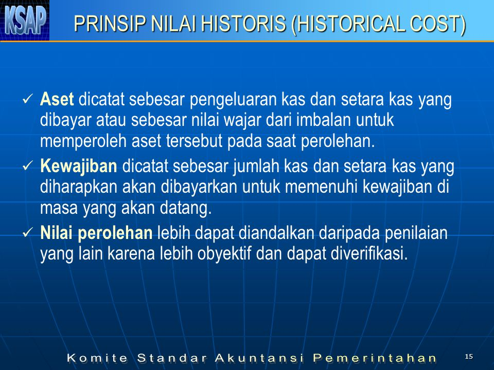 PRINSIP NILAI HISTORIS (HISTORICAL COST)