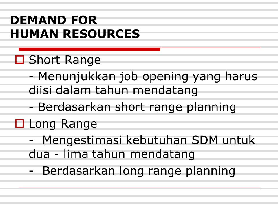 DEMAND FOR HUMAN RESOURCES
