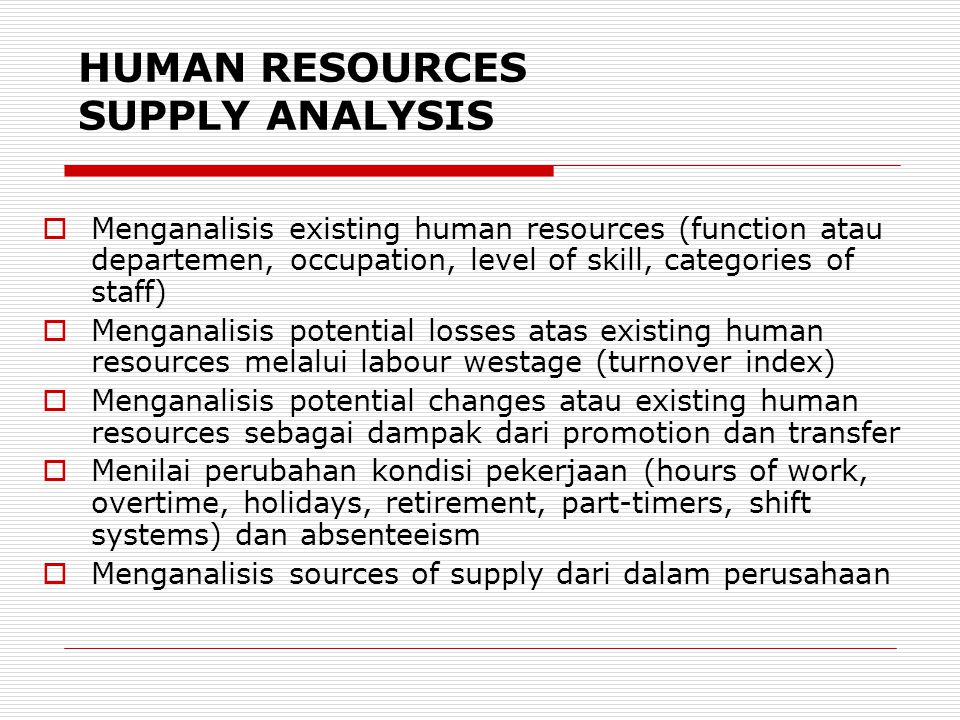HUMAN RESOURCES SUPPLY ANALYSIS
