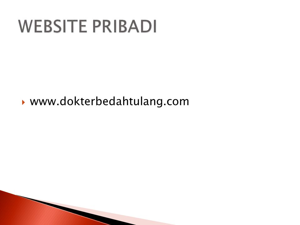 WEBSITE PRIBADI www.dokterbedahtulang.com