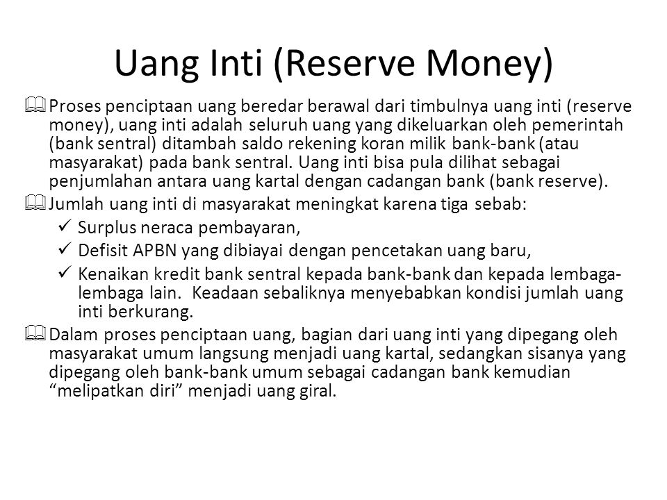 Uang Inti (Reserve Money)