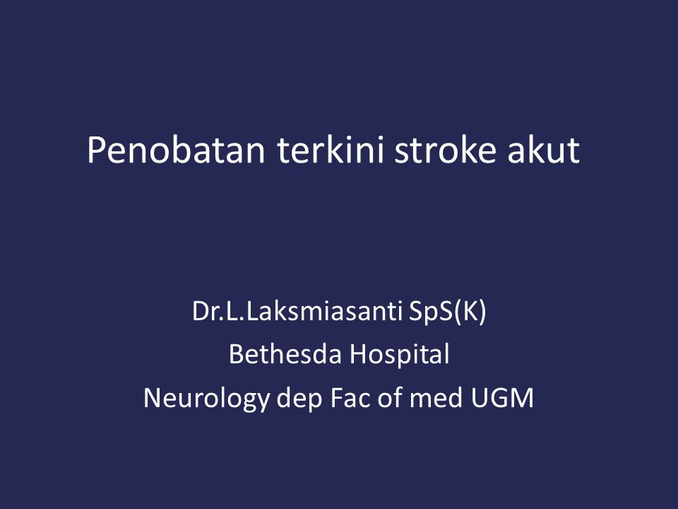 Penobatan terkini stroke akut