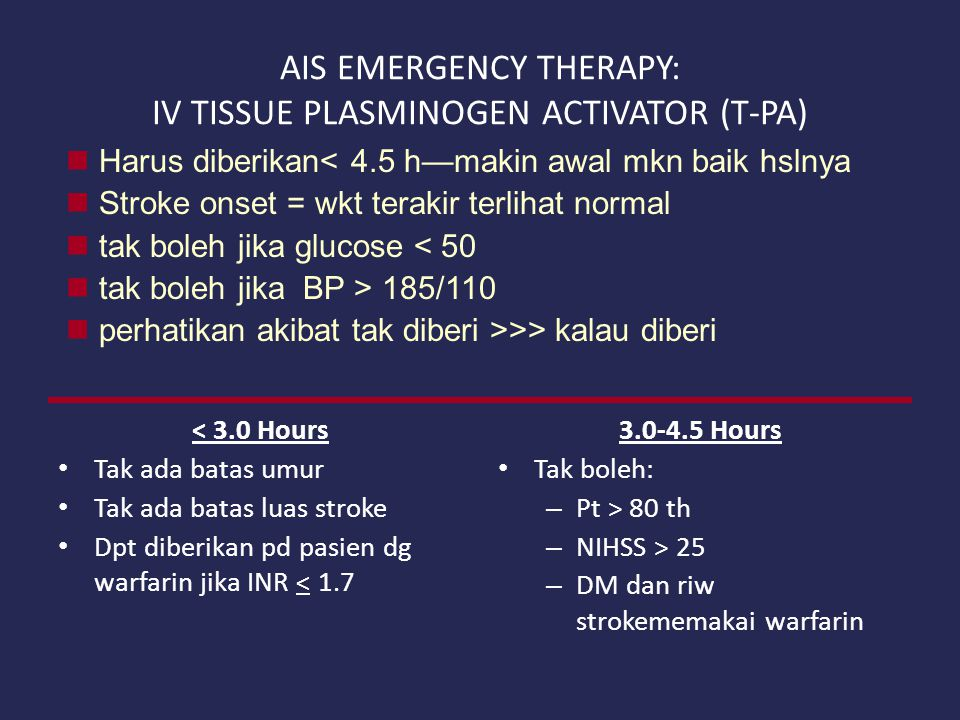 AIS EMERGENCY THERAPY: IV TISSUE PLASMINOGEN ACTIVATOR (T-PA)