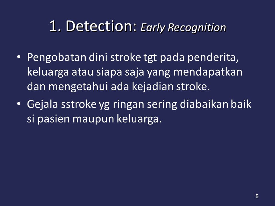 1. Detection: Early Recognition