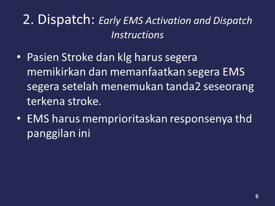 2. Dispatch: Early EMS Activation and Dispatch Instructions