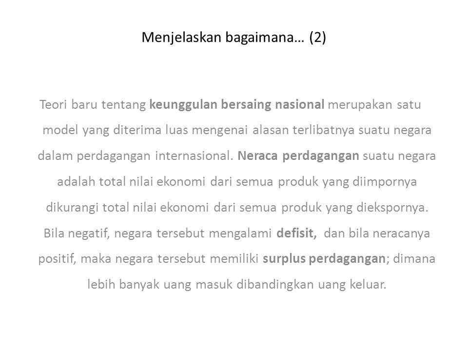 Menjelaskan bagaimana… (2)